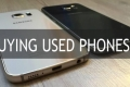 أشياء يجب تذكرها قبل شراء هاتف ذكي مستعمل